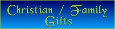 Christian / Family Gifts